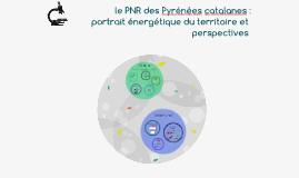 Présentation publique - PNR Pyrénées catalanes : portrait énergétique du territoire et perspectives