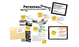 Personas: injecting UX into your intranet