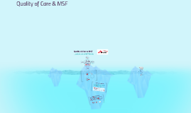 Quality of Care Strategy for MSF