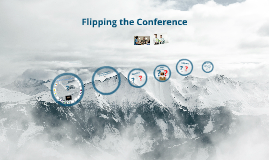 Flipping the Conference