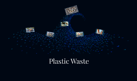 Plastic Waste ELA Project