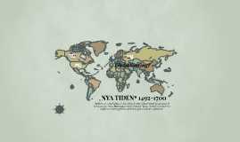 NYA TIDEN 1492-1700