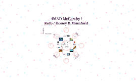 4MAT: McCarthy / Kolb / Honey & Mumford