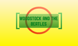 Woodstock and The Beatles