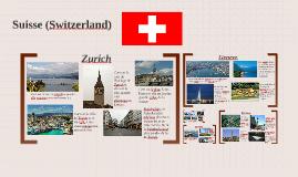 Suisse (Switzerland)