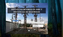 DISTANCIAS MÍNIMAS EN AIRE Y DISTANCIAS DE SEGURIDAD
