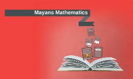 Mayans Mathematics