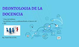 Copy of DEONTOLOGIA DE LA DOCENCIA