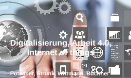 Digitalisierung, Arbeit 4.0, Internet of things