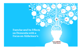 Copy of Exercise and Alzheimer's