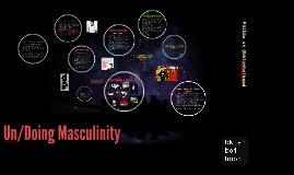 bklyn boihood - Un/Doing Masculinity II