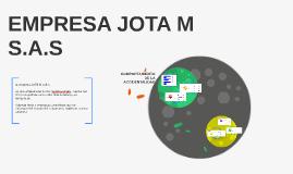 EMPRESA JOTA M S.A.S