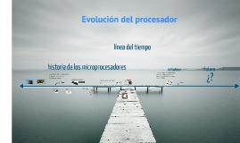 Copy of Copy of evolución del procesador