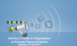 Activity 2: Create an Organization to Promote Peace and Just