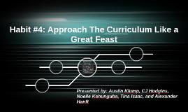 Habit #4: Approach The Curriculum Like a Great Feast