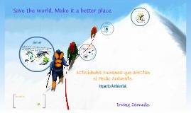 Copy of Actividades Humanas que afectan el medio ambiente.