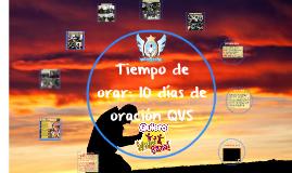 Tiempo de orar: 10 días de oración QVS, Club Ángeles de Sión
