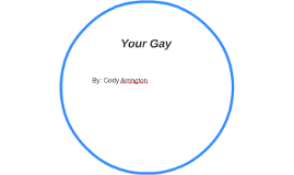 Your Gay
