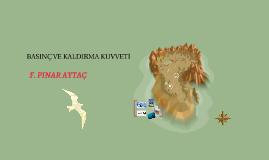 Copy of BASINÇ VE KALDIRMA KUVVETİ