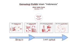 Genealogi Politik Islam Indonesia