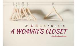 A WOMAN'S CLOSET