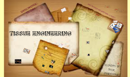 Copy of Tissue Engineering