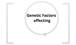 Genetic Factors Affecting Crop Production