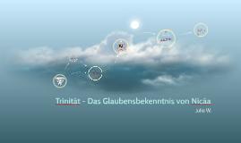 Copy of Trinität - Das Glaubensbekenntnis von Nicäa