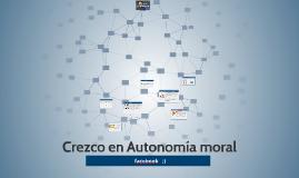 Crezco en Autonomía moral