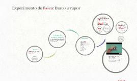 Copy of Experimento de fisica: Barco a vapor