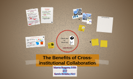 The Benefits of Cross-Institutional Collaboration