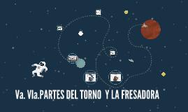 Va VIa PARTES DEL TORNO Y LA FRESADORA