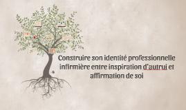 L'identité professionnelle entre influence d'autrui et affir