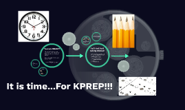 It is time...For KPREP!!!