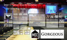 """Fashion Show & Workshop """"Step into the work"""""""