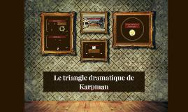 Le triangle dramatique de Kapman