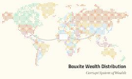 Bauxite Wealth Distribution