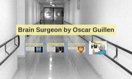 Brain Surgeon by Oscar Guillen