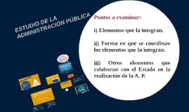 ESTUDIO DE LA ADMÓN. PÚBLICA