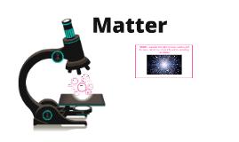 Chemistry: Matter