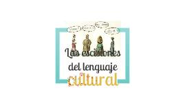 Las escisiones del lenguaje Cultural