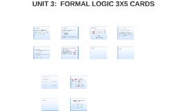 UNIT 3:  FORMAL LOGIC 3X5 CARDS