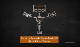 Acceso a Bases de Datos desde JSP (Java Server Pages).