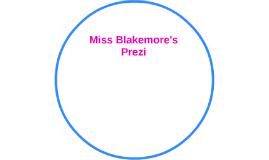 Miss Blakemore's Prezi
