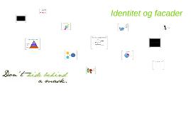 Identitet og facader