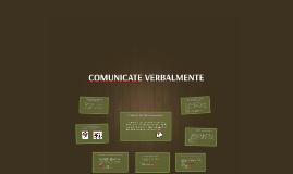 COMUNICATE VERBARLMENTE