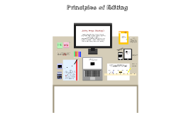 Principles of Editing