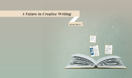 A Future in Creative Writing