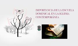 IMPORTANCIA DE LA ESCUELA DOMINICAL EN LA IGLESIA CONTEMPORÁ
