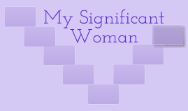 My Significant Woman